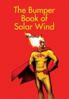 The Bumper Book of Solar Wind - Volume 1