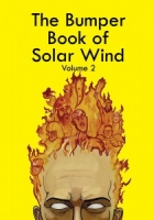 The Bumper Book of Solar Wind - Volume 2
